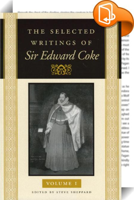 the life and times of english jurist and politician sir edward coke Reading suggestions for law students the life and times of sir edward coke, 1957 william o rosenberg, j mitchell, jerome frank: jurist and.