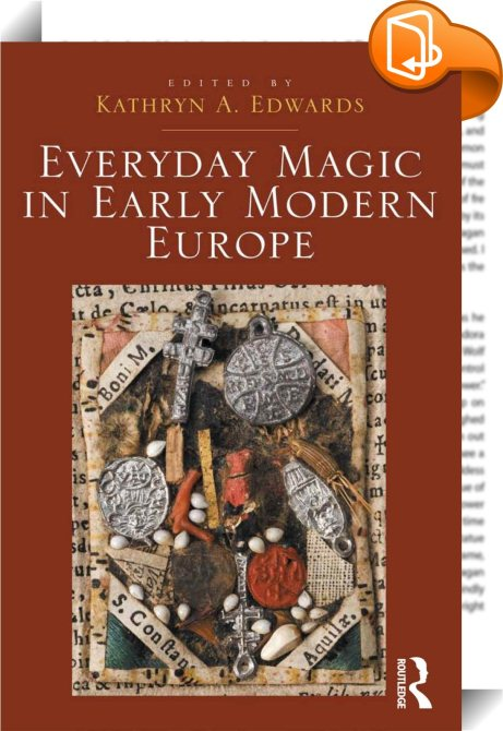 """the religious condemnation of magic in the early middle ages The transformations of magic illicit learned magic in the later middle ages and renaissance frank klaassen """"well argued and well researched, [the transformations of magic] represents a thorough and scholarly treatment of medieval magical texts, as well as an engrossing read"""" —michael heyes, religious studies review."""