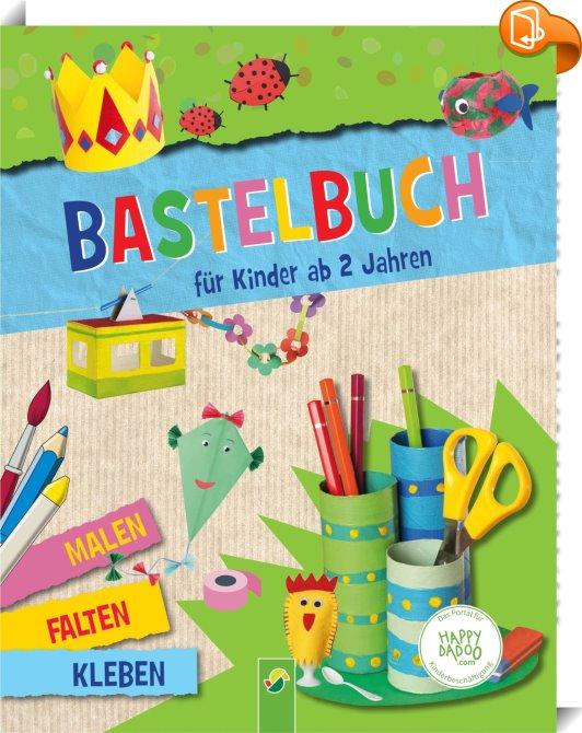 bastelbuch f r kinder ab 2 jahren schwager steinlein verlag gmbh book2look. Black Bedroom Furniture Sets. Home Design Ideas