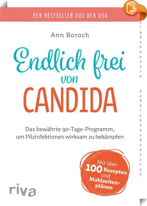 Endlich Frei Von Candida Ann Boroch Book2look