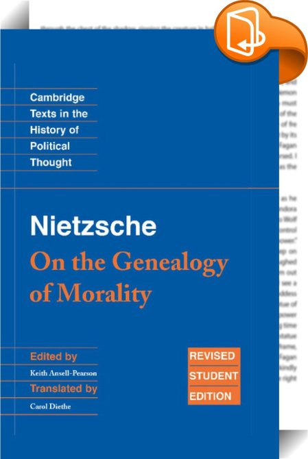 nietzsche on the genealogy of morality third essay Nietzsche genealogy of morality  i briefly note some of the more interesting points that struck my notice in the second and third essays of the genealogy of morals.