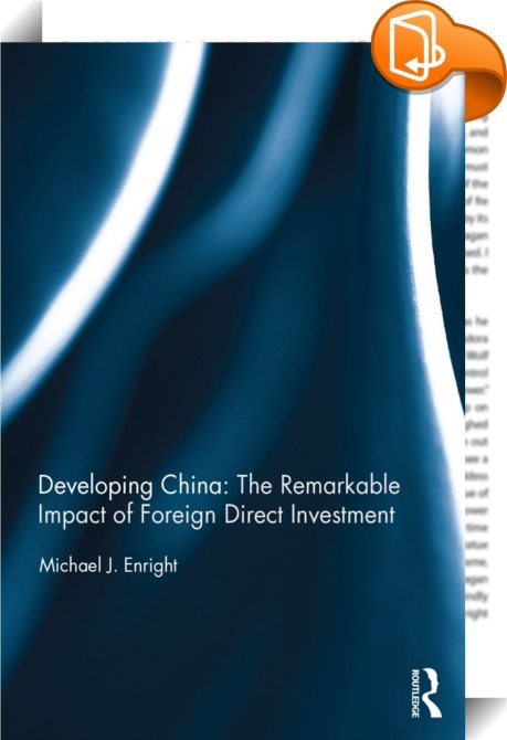 the impacts of chinas foreign investment A first-of-its-kind review of the research literature examines the economic, social and environmental impacts of china's overseas investment on host countries.