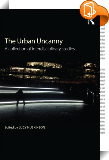 architectural essay in modern uncanny unhomely The uncanny is the psychological experience of something as strangely familiar, rather than simply mysterious it may describe incidents where a familiar thing or event is encountered in an unsettling, eerie, or taboo context.