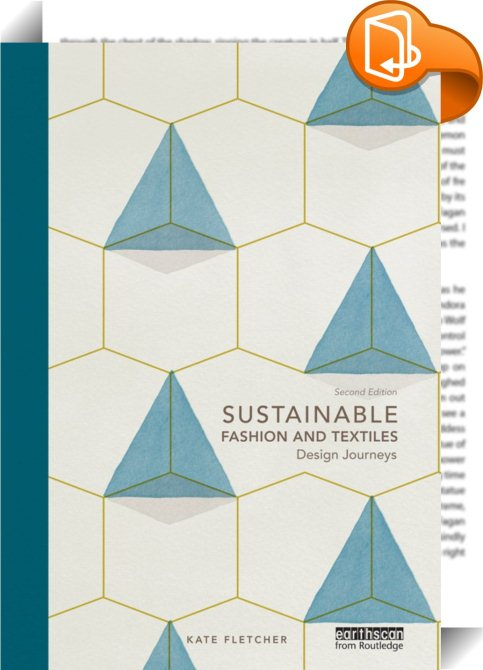 Sustainable Fashion And Textiles Kate Fletcher Book2look