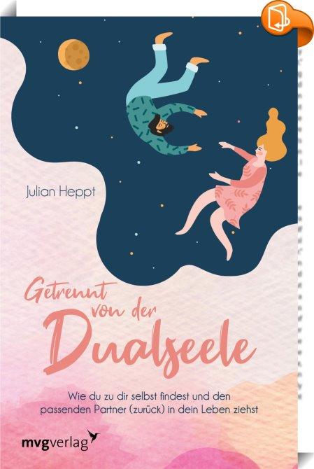 Getrennt von der Dualseele : Julian Heppt - Book2look