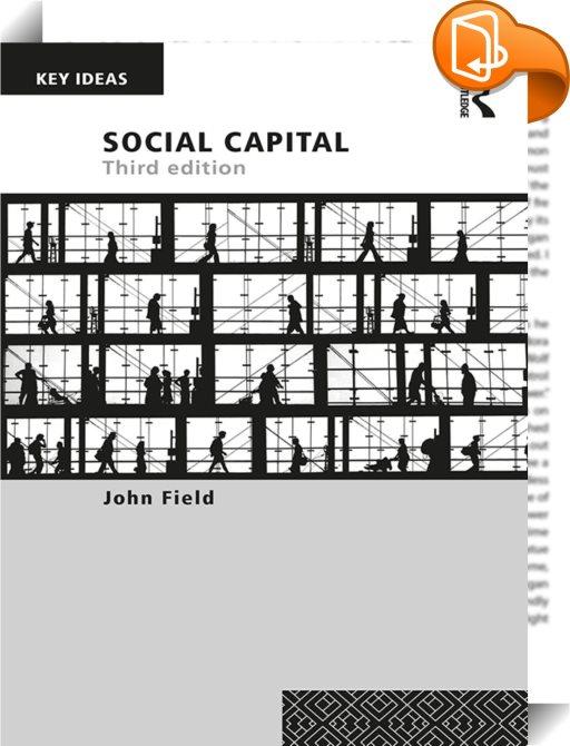 social capital field john