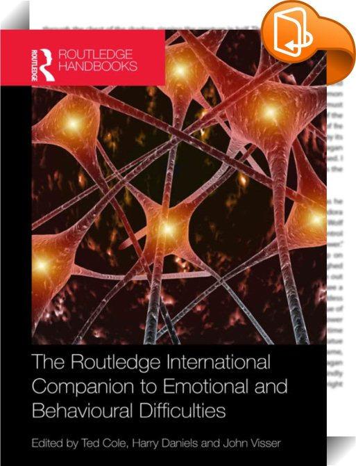 the routledge international companion to emotional and behavioural difficulties daniels harry cole ted visser john