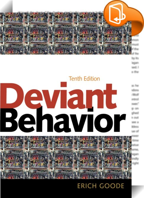 a description of deviant behavior by pfuhl Theories put forward by gottfredson and hirsch propose another view of the life-course towards crime that takes into account the fact that in many case early deviant behavior does not necessarily lead to a life-long pattern of criminal behavior.