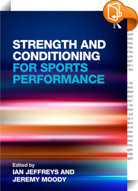 Strength and Conditioning for Sports Performance : Ian