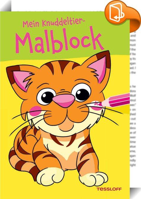 Mein Knuddeltier Malblock Grün Ab 4 Jahren Tessloff Verlag