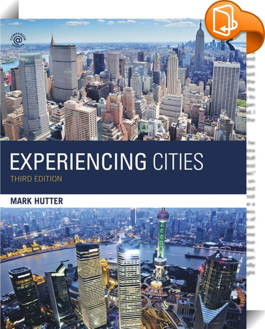 experiencing cities essay