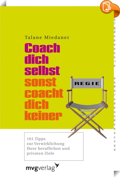 Coach Dich Selbst Sonst Coacht Dich Keiner Talane border=