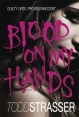 Most Popular Book : Blood on My Hands : Todd Strasser