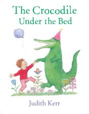 Recent Book : The Crocodile Under the Bed :
