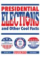 Most Popular Book : PRESIDENTIAL ELECTIONS AND OTHER COOL FACTS : Syl Sobel