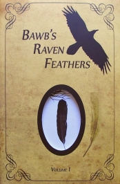 Recent Book : BawB's Raven Feathers Vol I : Bob Chomany