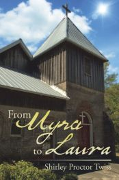 Recent Book : From Myra to Laura : Shirley Proctor Twiss