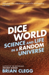 Recent Book : Dice World : Brian Clegg