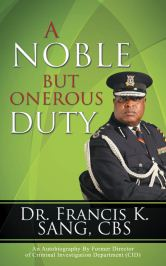 Recent Book : A Noble but Onerous Duty : Dr. Francis K. Sang