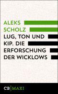 Lug, Ton und Kip. Die Erforschung der Wicklows