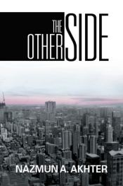 Recent Book : The Other Side : Nazmun Akhter