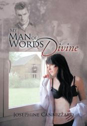 Recent Book : My Man of Words Divine : Josephine Cannizzaro