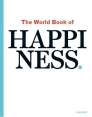 Most Popular Book : The World Book of Happiness. : Leo Bormans (ed.)